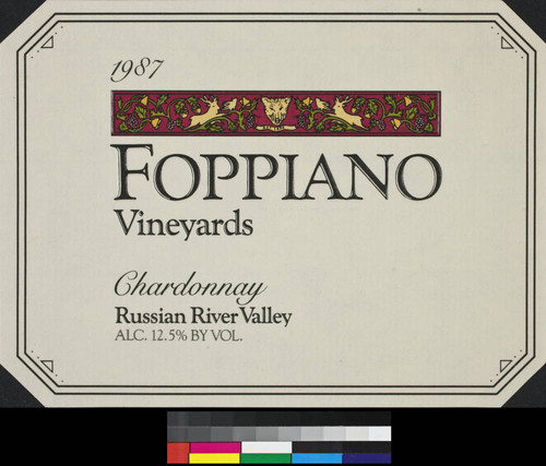 "1987 Foppiano Vineyards chardonnay Russian River Valley "" alc. 12.5% by vol"