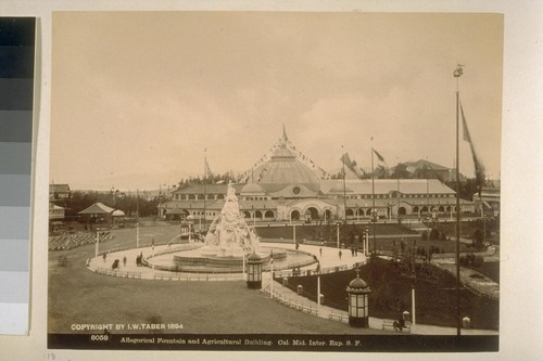 Allegorical Fountain and Agricultural Building, C.M.I.E., San Francisco
