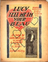 Lucy, tell me I'm your beau / by Safford Waters