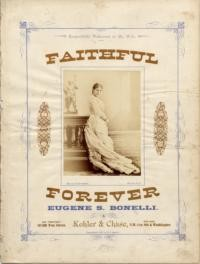 Faithful forever! / words by Juliette Estello Prescott ; music by Eugene S. Bonelli