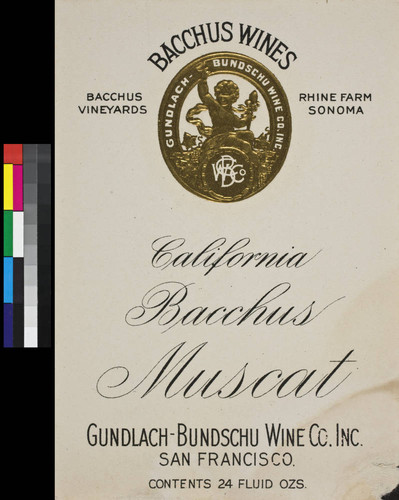 Bacchus Wines California Bacchus muscat : Bacchus Vineyards, Rhine Farm, Sonoma ; contents 24 fluid ozs
