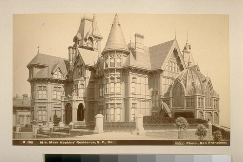 Mrs. Mark Hopkins' residence, S. F. [San Francisco], Cal[ifornia]