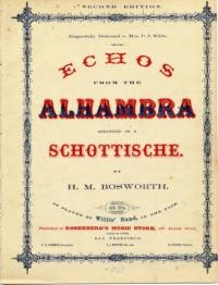 Echoes from the Alhambra / arranged as a schottische by H.M. Bosworth