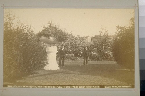 No. 23 - Sutro Heights, San Francisco, Cal., 1886, Vase near lower Gate