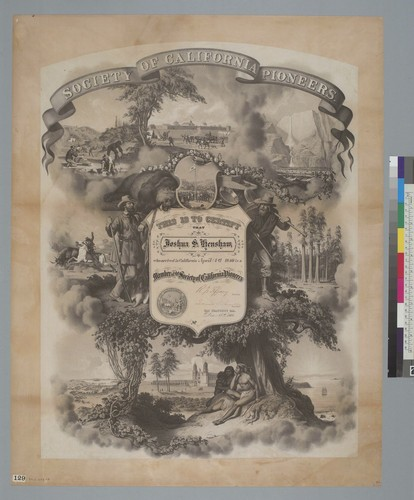 Society of California Pioneers [membership certificate of Joshua S. Henshaw]