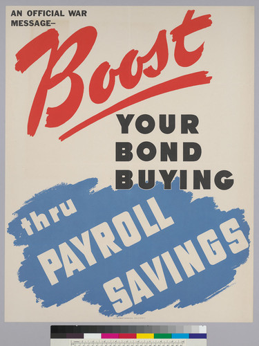 An official message--Boost your bond buying thru payroll savings