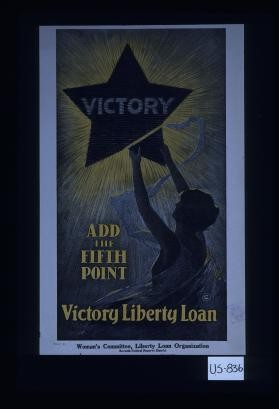 Add the fifth point. Victory Liberty Loan