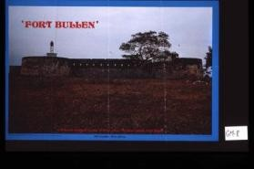 """Fort Bullen"" A historical landmark located at Barra across the River Gambia from Banjul"