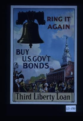 Ring it again, buy U.S. gov't bonds, third Liberty Loan