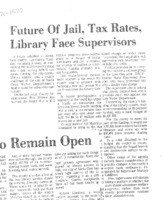 Future of Jail, Tax Rates, Library Face Supervisors