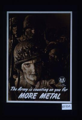 The Army is counting on you for more metal