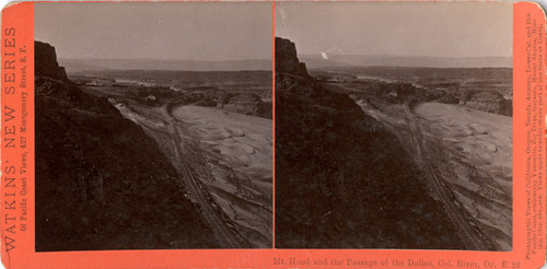 Mt. Hood and the Passage of the Dalles, Col. River, Or., E 26