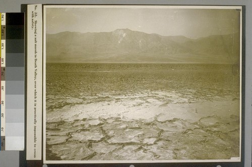 Showing a salt marsh in Death Valley, over which it is practically impossible to cross with safety