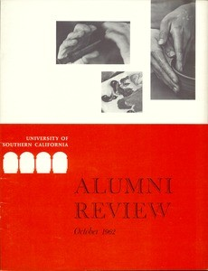 University of Southern California alumni review, vol. 44, no. 1 (1962 Oct.)