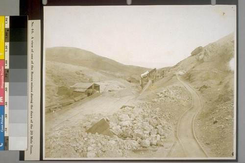 A view of one of the Borax mines during the days of the 20 Mule Team