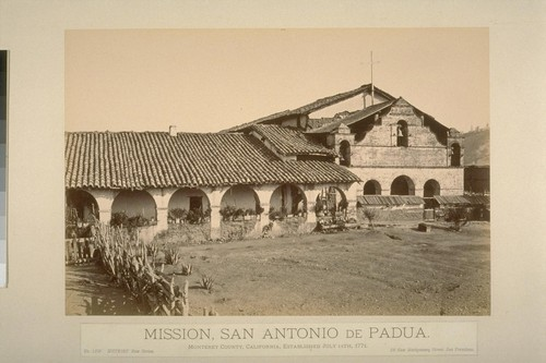 Mission, San Antonio de Padua. Monterey County, California, established July 14th, 1771