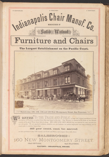 Indianapolis Chair Manuf. Co., manufacturers of solid walnut furniture and chairs, the largest establishment on the Pacific Coast, salesrooms: 160, 162, 164 and 166 New Montgomery Street, San Francisco (2 views)