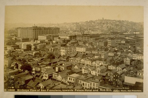 Birdseye view of San Francisco, towards Palace Hotel and Nob Hill