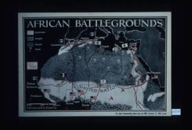 African battlegrounds. Enlargement of original map drawn for TIME weekly newsmagazine. For report documenting above map, see TIME, October 12, 1942 issue