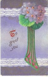 "Greeting card with ""To greet you"" message and a bunch of violets against a purple background, postmarked 1913"