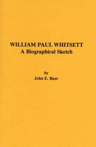 William Paul Whitsett: A biographical sketch, 1987