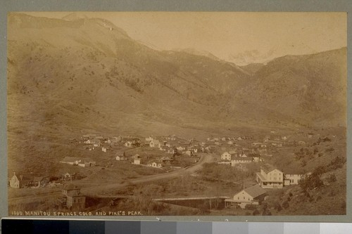 Manitou Springs, Colo. [Colorado], and Pike's Peak. 1000