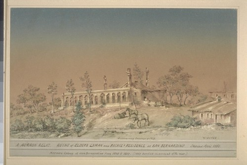 A Mormon relic. Ruins of Elders Lyman and Richie's residence at San Bernardino. Mormon colony at San Bernardino from 1848 to 1857. (1857 Exodus on account of the war.) Destroyed by fire. Supplementary drawings of 1873