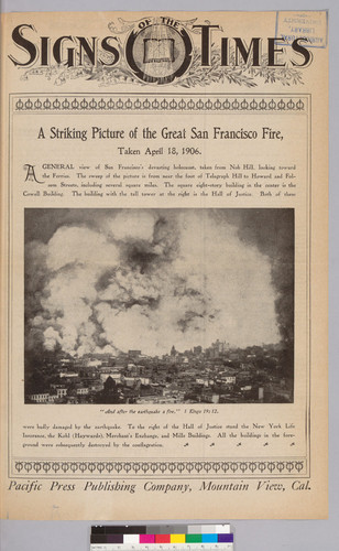 Signs of the Times: A striking picture of the Great San Francisco Fire, taken on April 18, 1906
