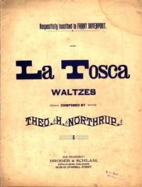 La Tosca waltzes / composed by Theo. H. Northrup