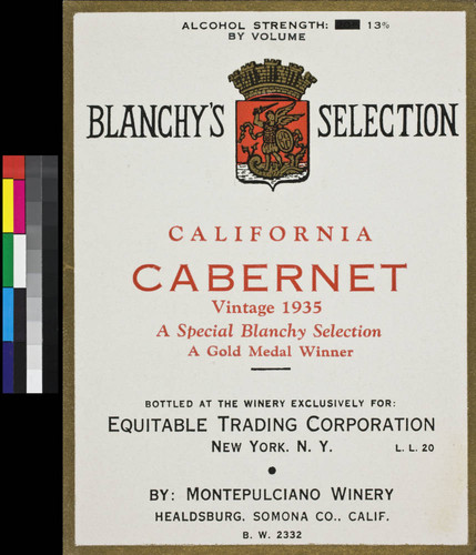 Blanchy's Selection California cabernet ; vintage 1935 ; a special Blanchy selection ; a gold medal winner ; alcohol strength 13% by volume