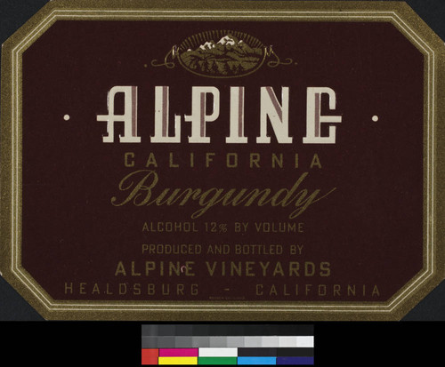 Alpine California Burgundy ; alcohol 12% by volume