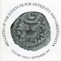 Bulletin of the Institute for Antiquity and Christianity, Volume XXIV, Issue 3