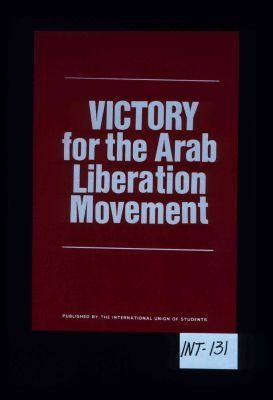 Victory for the Arab liberation movement