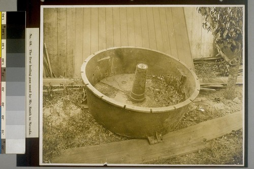 The first boiling pan used by Mr. Smith in Nevada