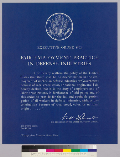 Executive Order 8802 Fair Employment Practice in Defense Industries: Franklin D. Roosevelt June 6, 1941