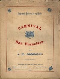 Carnival de San Francisco / composed by J. H. Dohrmann