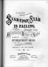 Star upon star is failing : serenade / from Offenbachs Bridge of Sighs ; arranged by C. Osborne, especially for this edition