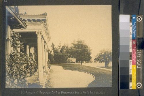 """The Bivouac""--Glimpse of the peristyle and a bit of the grounds. [Wilshire Boulevard, Los Angeles.]"