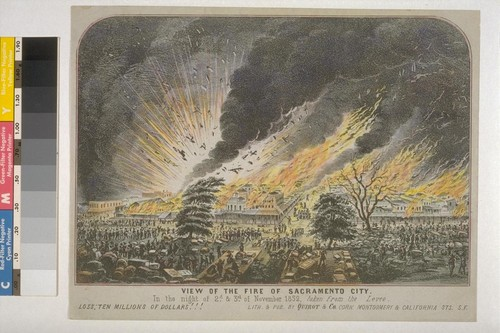 View of the Fire in[/of] Sacramento City on[/in] the night of 2nd and 3rd of November 1852, taken from the Levee. Loss: Ten Millions of Dollars!!! [variant titles by different publishers]