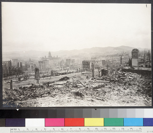 [Scene of ruined city. From Nob Hill looking south.]