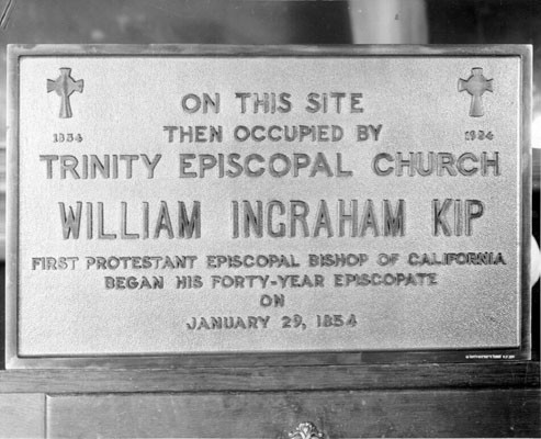 [Plaque located at Commercial Union Building commemorating 100th anniversary of founding of Episcopal church in California on January 29th 1854]