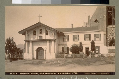 Mission Dolores, San Francisco. Established 1776. B 513. [Photograph by Isaiah West Taber.]