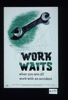 Work waits when you are off work with accidents