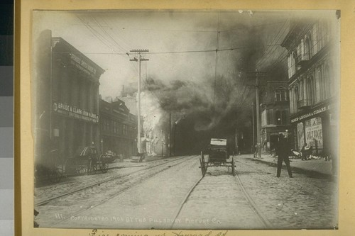Fire Coming up Howard St. Copyrighted 1906 by the Pillsbury Picture Co. [company]