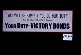 """You will be happy if you do your duty"" - Hon. Dr. Beland's message to Canadians. Your duty - victory bonds"