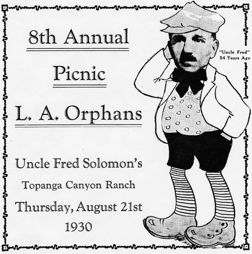 Facsmile of an invitation to Fred Solomon's 8th Annual Picnic for L. A. Orphans. Thursday, August 21, 1930. Topanga, Calif