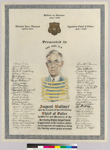 Certificate presented to August Vollmer upon his retirement as Chief of Police of Berkeley, Calif