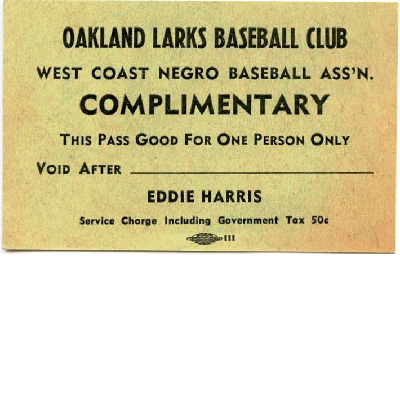 Oakland Larks Baseball Club complementary game pass