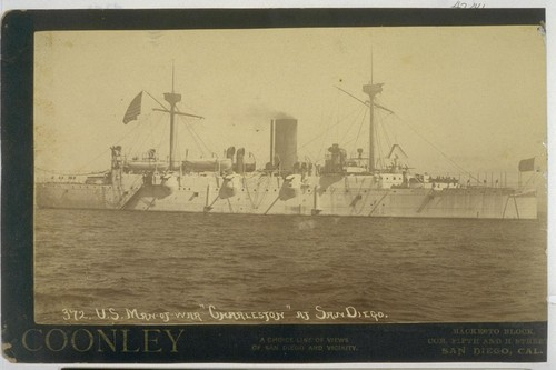 U.S. Man-of-War Charleston at San Diego. 372. [Photograph by Coonley, San Diego.]