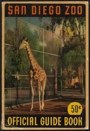 Official Guide Book of the San Diego Zoo 1947 (Second Edition)